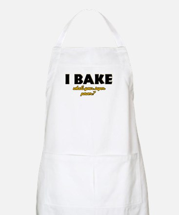 I Bake what's your super powe Apron