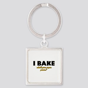 I Bake what's your super powe Square Keychain