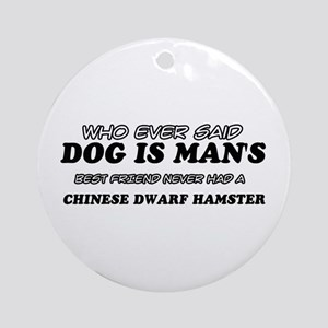 Chinese Dwarf Hamster Designs Ornament (Round)