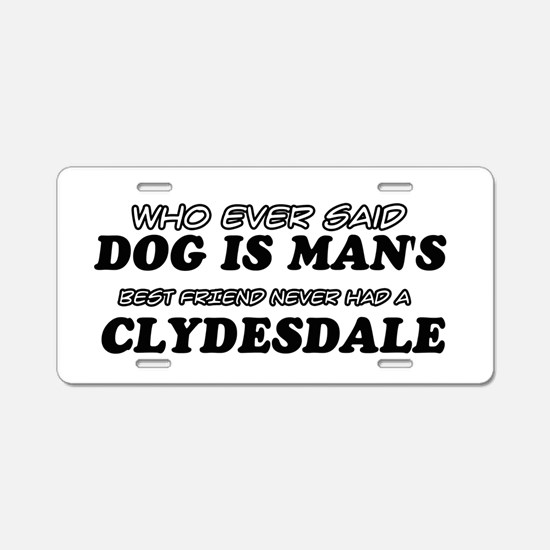 Clydesdale Designs Aluminum License Plate
