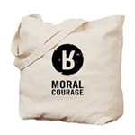 Moral Courage Tote Bag