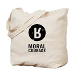 Moral Courage Tote Bag