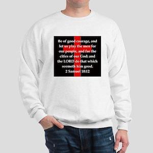 2 Samuel 10:12 Sweatshirt