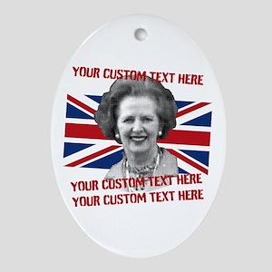 CUSTOM TEXT Thatcher UK Ornament (Oval)