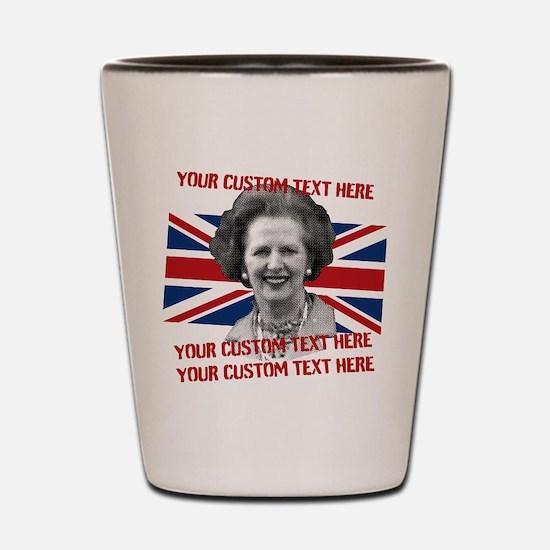 CUSTOM TEXT Thatcher UK Shot Glass