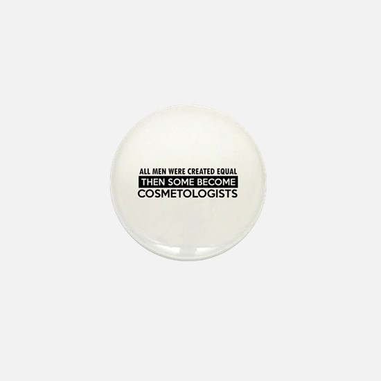 Cosmetologists Designs Mini Button