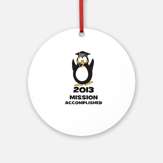 2013 Grad Mission Accomplished Ornament (Round)