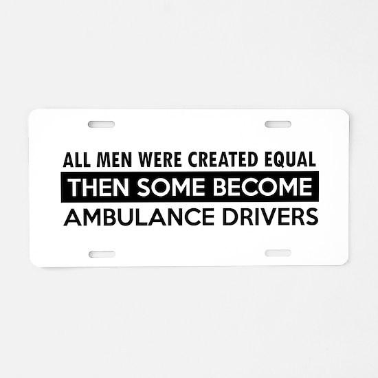 Ambulance Driver Designs Aluminum License Plate