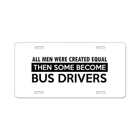 Bus Driver Designs Aluminum License Plate by bettadezines