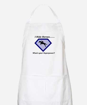 I Ride Horses...What's your Superpower Apron