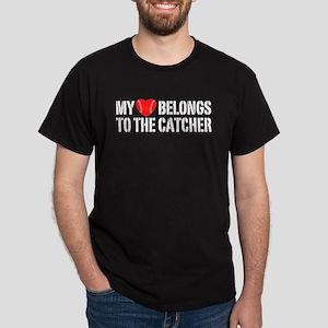 My Heart Belongs To The Catcher Dark T-Shirt