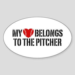 My Heart Belongs To The Pitcher Sticker (Oval)