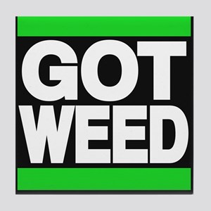 got weed green Tile Coaster