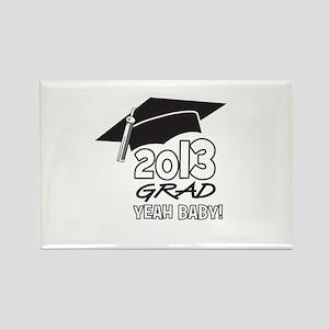 2013 Grad Yeah Baby Rectangle Magnet