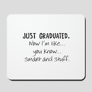 Just Graduated Blonde Humor Mousepad