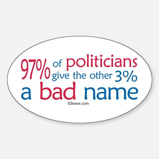 Anti-Government Politician Oval Decal