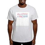 Anti-Government Politician  Ash Grey T-Shirt