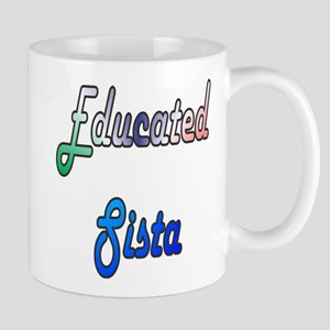 Educated Sista 2 Mug