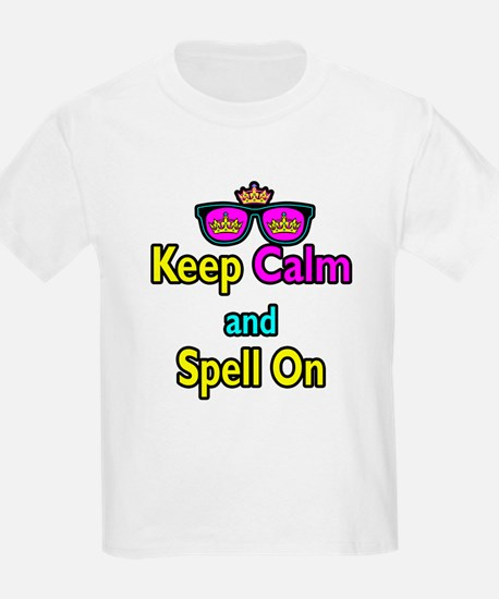 Crown Sunglasses Keep Calm And Spell On T-Shirt
