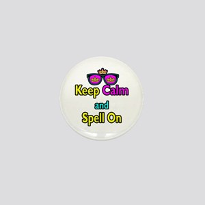 Crown Sunglasses Keep Calm And Spell On Mini Butto