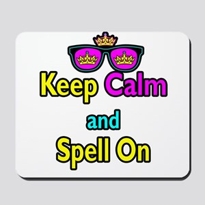 Crown Sunglasses Keep Calm And Spell On Mousepad