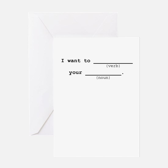 I want to... Greeting Card