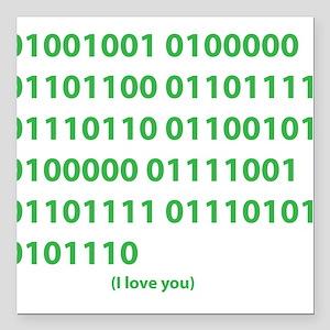 "I LOVE YOU in Binary Code Square Car Magnet 3"" x 3"