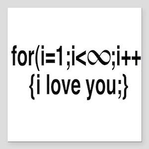 "I Love You....For Ever! Square Car Magnet 3"" x 3"""