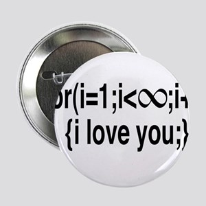 """I Love You....For Ever! 2.25"""" Button"""