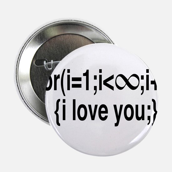"I Love You....For Ever! 2.25"" Button"