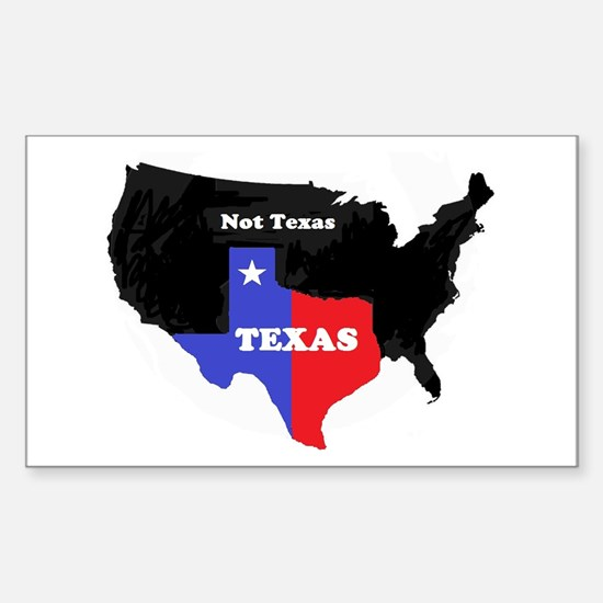 Texas Not Texas Sticker (Rectangle)