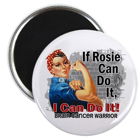 If Rosie Can Do It Brain Cancer Magnet