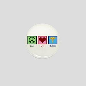 Peace Love Medicine Mini Button
