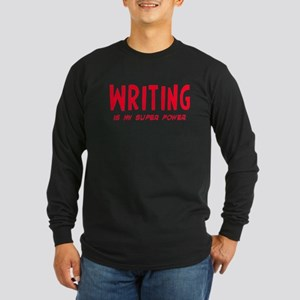 Super Power: Writing Long Sleeve Dark T-Shirt