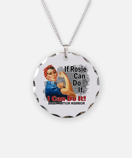 If Rosie Can Do It Brain Tumor Necklace