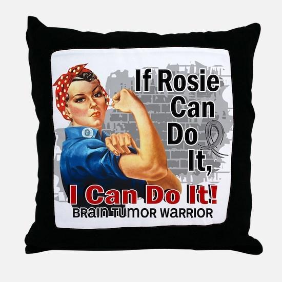 If Rosie Can Do It Brain Tumor Throw Pillow