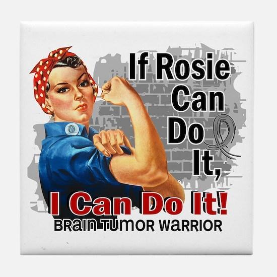 If Rosie Can Do It Brain Tumor Tile Coaster
