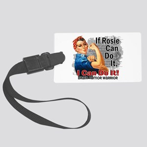 If Rosie Can Do It Brain Tumor Large Luggage Tag