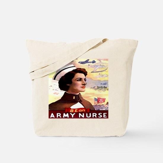 Be An ARMY Nurse Tote Bag