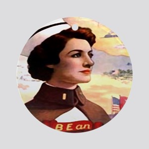 Be An ARMY Nurse Ornament (Round)