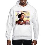 Be An ARMY Nurse Hooded Sweatshirt