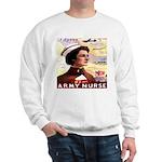 Be An ARMY Nurse Sweatshirt