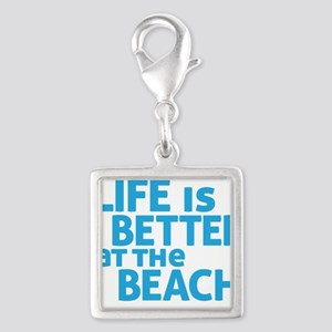 Life Is Better At The Beach Charms