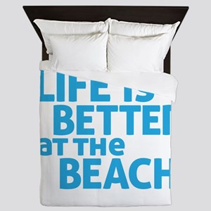 Life Is Better At The Beach Queen Duvet