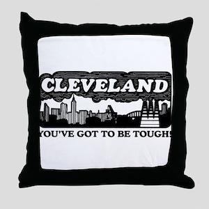 gotta be tough Throw Pillow