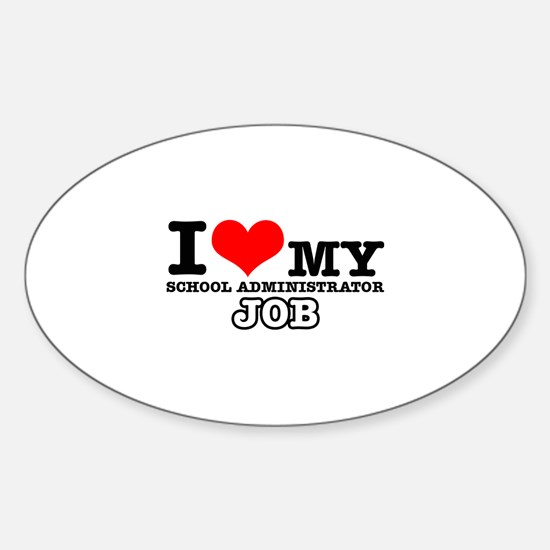 School Administrator Job Designs Sticker (Oval)