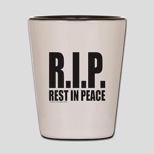 R.I.P. REST IN PEACE Shot Glass