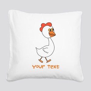 Chicken and Text. Square Canvas Pillow