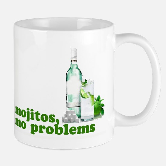 Mojitos , Mo problems Mug
