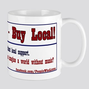 Support Local Music - Mug